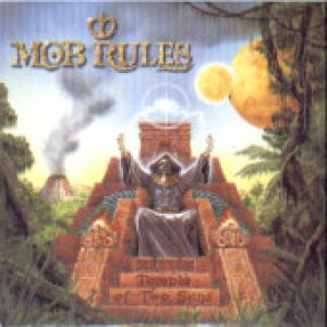 MOB RULES: Temple of two suns