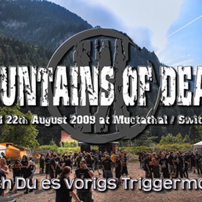 MOUNTAINS OF DEATH 2009: Muotathal, 21. – 22.08.2009