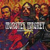 MONSTER MAGNET: Greatest Hits