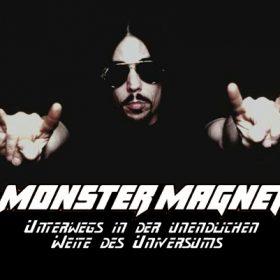 MONSTER MAGNET: Unterwegs in der unendlichen Weite des Universums…
