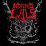 MORBID EVILS: unterschreiben Plattendeal