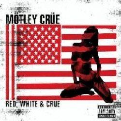 MÖTLEY CRÜE: Red, White & Crüe