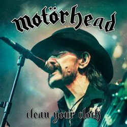 "MOTÖRHEAD: Songs von Live-DVD ""Clean Your Clock"""