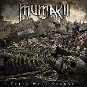 """MUMAKIL: """"Flies Will Starve"""" – Artwork und Trackliste"""
