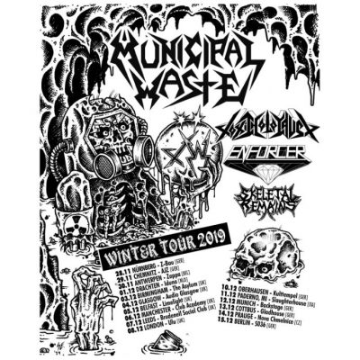 MUNICIPAL WASTE: Winter Tour 2019 mit TOXIC HOLOCAUST,  ENFORCER & SKELETAL REMAINS