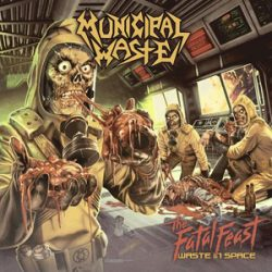 MUNICIPAL WASTE: Cover von ´The Fatal Feast´