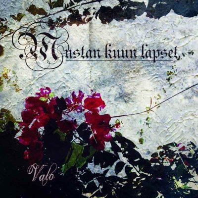 """MUSTAN KUUN LAPSET: Video-Clip vom """"Valo"""" Album"""