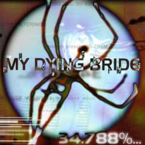MY DYING BRIDE: 34,788% …complete