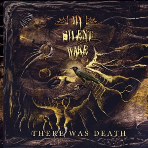 my-silent-wake-there-was-death-cover