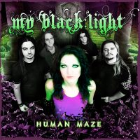 "MY BLACK LIGHT: ""Human Maze"" – weitere Songs online"