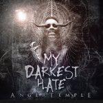 """MY DARKEST HATE: """"Anger Temple""""  erscheint Ende November"""