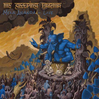 "MY SLEEPING KARMA: Livealbum ""Mela Ananda"""