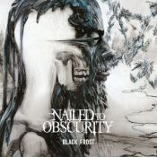 "NAILED TO OBSCURITY: Cover & Tracklist des neuen Albums ""Black Frost"""