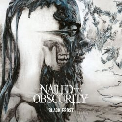 "NAILED TO OBSCURITY: Titeltrack des ""Black Frost""-Albums"