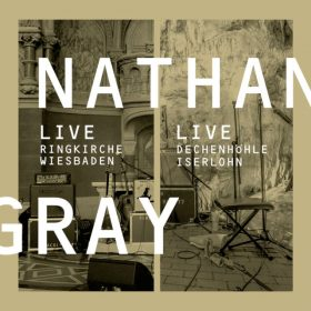 NATHAN GRAY: Live in Wiesbaden/Iserlohn