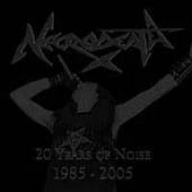 NECRODEATH: 20 Years Of Noise (1985-2005)