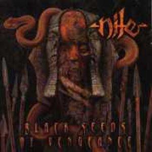 NILE: Black Seeds Of Vengeance