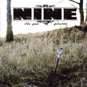 NINE: It´s Your Funeral