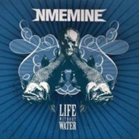 NME.MINE: Life Without Water