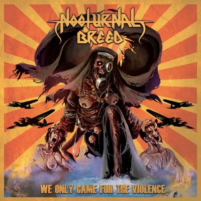 "NOCTURNAL BREED: neues Album ""We Only Came For The Violence"""
