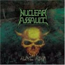 NUCLEAR ASSAULT: Alive Again