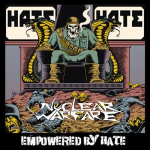 "NUCLEAR WARFARE: neues Album ""Empowered By Hate"""