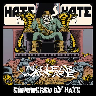 """NUCLEAR WARFARE: neues Album """"Empowered By Hate"""""""