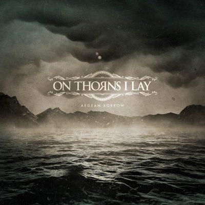 on-thornes-i-lay-Aegean-Sorrow-cover