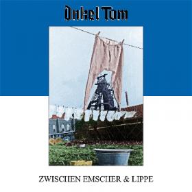 ONKEL TOM: Zwischen Emscher & Lippe [EP]