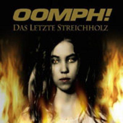 OOMPH!: Das letzte Streichholz [Single]