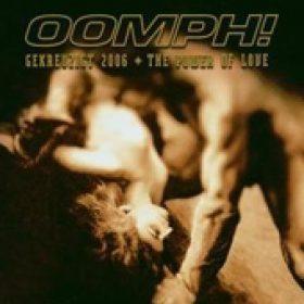 OOMPH!: Gekreuzigt 2006 + The Power Of Love [Single]