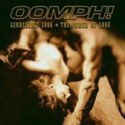 OOMPH!: Gekreuzigt 2006 + The Power Of Love [Single]