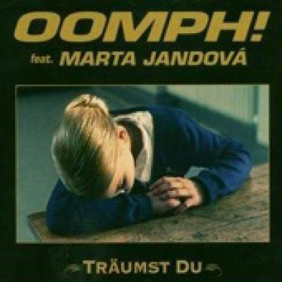 OOMPH! feat. Marta Jandová: Träumst Du [Single]