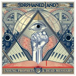 """ORPHANED LAND """"Unsung Prophets & Dead Messiahs"""" Cover"""