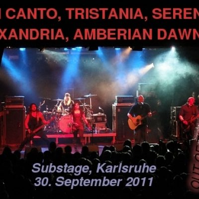 VAN CANTO, TRISTANIA, SERENITY, XANDRIA, AMBERIAN DAWN: Substage, Karlsruhe, 30.09.2011
