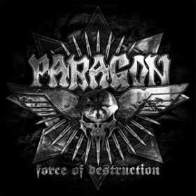 PARAGON: Cover & Tracklist von ´Force Of Destruction´