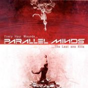 """PARALLEL MINDS: neues Album """"Every Hour Wounds… The Last One Kills"""""""