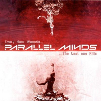 "PARALLEL MINDS: neues Album ""Every Hour Wounds… The Last One Kills"""