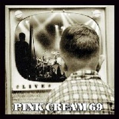 PINK CREAM 69: Live (Re-Release)