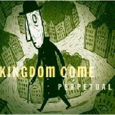 KINGDOM COME: Perpetual