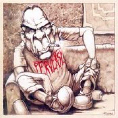 PERVERSE: Sick Tunes (Eigenproduktion)