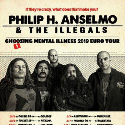 PHILIP H. ANSELMO & THE ILLEGALS: Europatour im Sommer