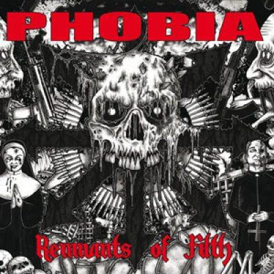 PHOBIA: neues Album ´Remnants Of Filth´