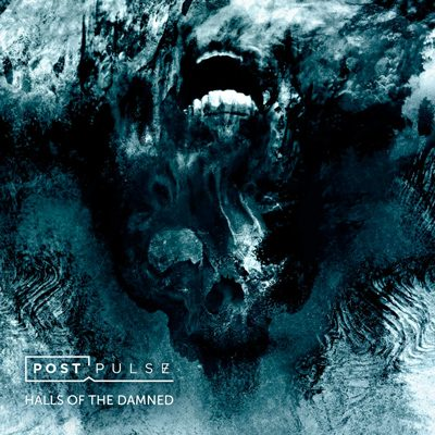 "POST PULSE: kündigen Debütalbum ""Halls of the Damned"" an"