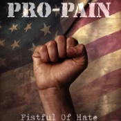 PRO-PAIN: Fistful Of Hate