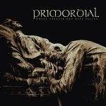"PRIMORDIAL: Titelsong von ""Where Greater Men Have Fallen"" online"