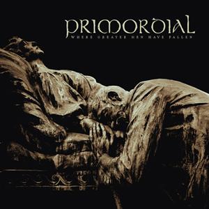 "PRIMORDIAL: Titelsong von ""Where Greater Men Have Fallen"" online"