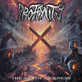 "PROFANITY: neues Album ""The Art Of Sickness"""