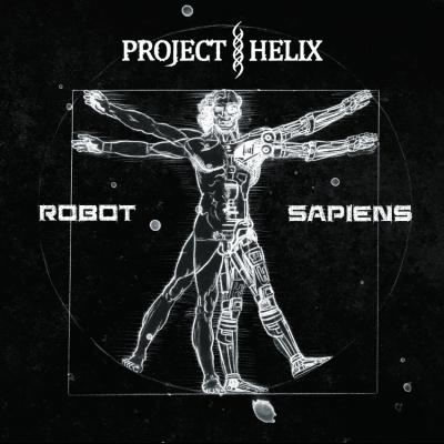PROJECT HELIX: Robot Sapiens (EP)