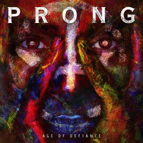 "PRONG: ""Age Of Defiance""-EP mit neuen Tracks und Live-Songs"